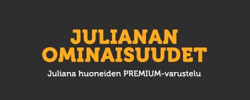 Julianan premium-varustelu
