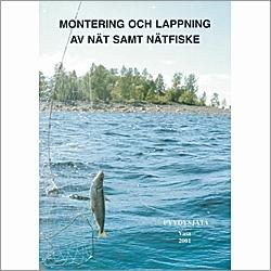 Montering och lappning av nät samt nätfiske